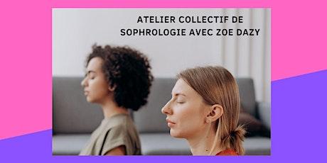 Atelier collectif de sophrologie  avec Zoé Dazy billets