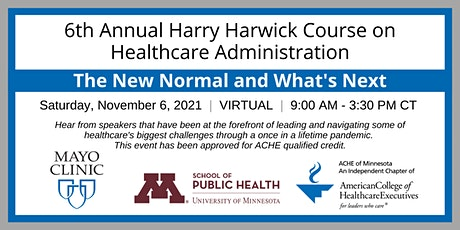 6th Annual Harry Harwick Course on Healthcare Administration tickets