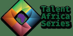 Talent Africa Series