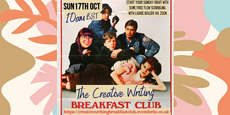 The Creative Writing Breakfast Club Sunday 17th October 2021 tickets
