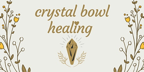 Crystal Bowl Sound Healing tickets