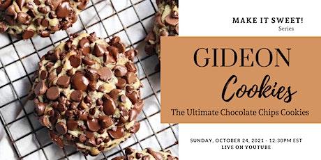 GIDEON Cookies Workshop Live on YouTube tickets