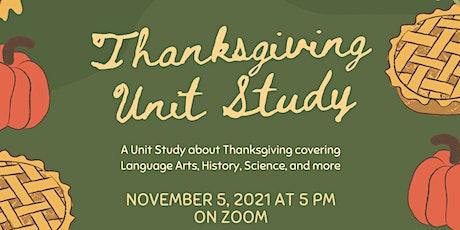 Thanksgiving Unit Study Presentation tickets