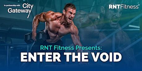 RNT Fitness Presents: ENTER THE VOID Workshop tickets