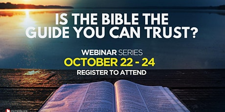Is The Bible the Guide You Can Trust? (Bible-based Webinar Series) tickets