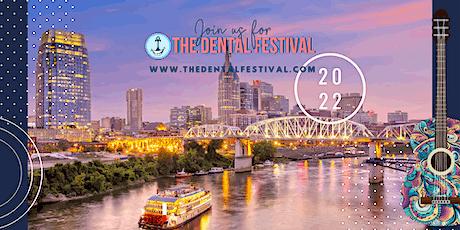 The Dental Festival - Nashville 2022 tickets