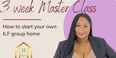 Independent Living 3 week Master Class tickets