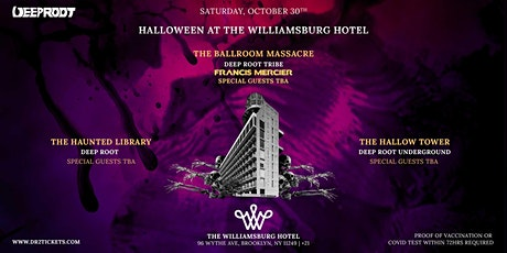 SATURDAY OCT 30TH HALLOWEEN PARTY | The Williamsburg Hotel Chronicle II tickets