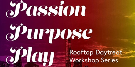 Passion -Purpose - Play Virtual DayTreat tickets