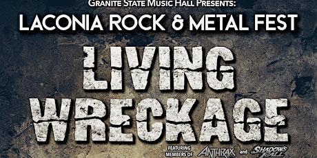 LACONIA ROCK & METAL FEST!!! LIVING WRECKAGE, CARNIVORA, INFINITE SIN tickets