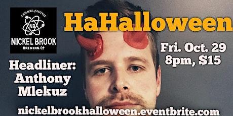 Nickel Brook presents HaHalloween with Anthony Mlekuz tickets