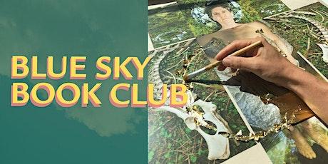 Blue Sky Book Club with  Ebenezer Galluzzo tickets