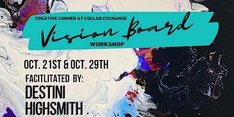 Creative Corner: Vision boards w/ Destini Highsmith tickets