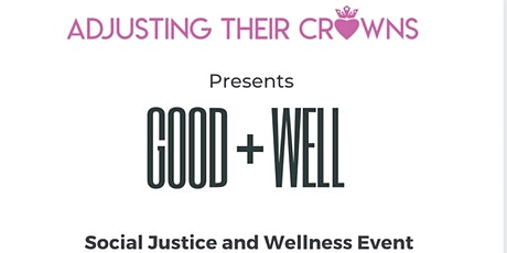 Well + Good:  Social Justice & Wellness Event for Teens tickets