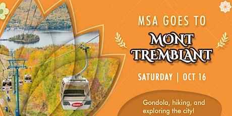 Mont Tremblant Trip tickets
