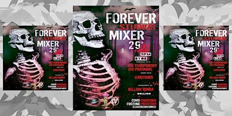 Forever  Studios Mixer  V9 (10/29) tickets