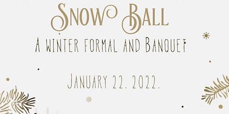 The Snow Ball; A Winter Formal & Banquet 2022 tickets