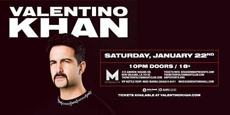 VALENTINO KHAN - Live at The Metropolitan - Saturday, January 22, 2022 tickets