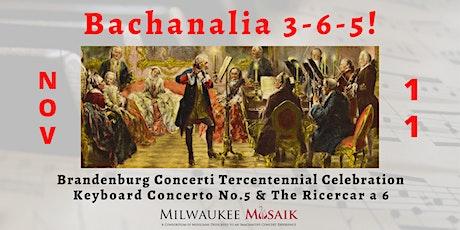 Milwaukee Musaik presents: BACHANALIA 3-6-5! tickets