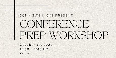 Conference Prep Workshop tickets