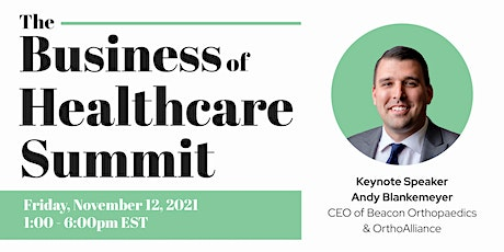 The Business of Healthcare Summit tickets