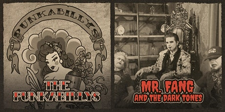 The Punkabillys + Mr. Fang and the Dark Tones at Rivet! tickets