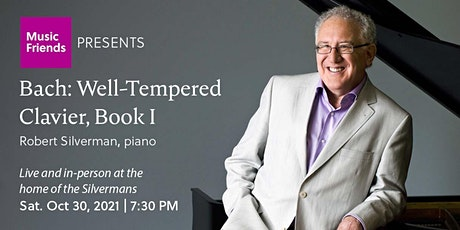 Live In-Person: Bach with Robert Silverman tickets
