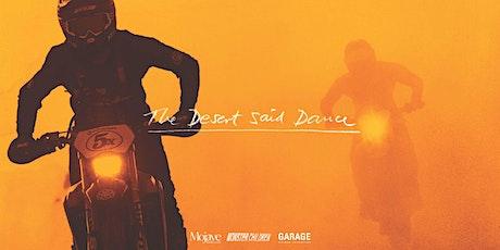THE DESERT SAID DANCE - World Premiere tickets