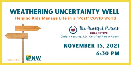 """Helping Kids Manage Life in a """"Post"""" Covid World tickets"""