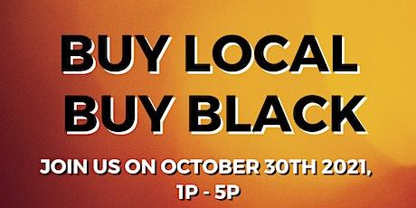 October 2.0 - Buy Local, Buy Black! Pop Up Shop! tickets