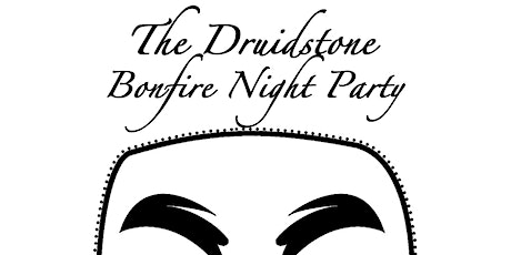 Druidstone Bonfire Night Party with Leon Hunt n-Tet tickets