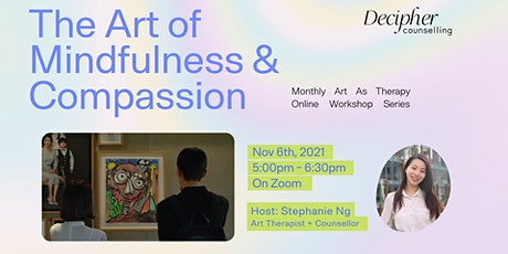 The Art of Mindfulness and Compassion: a workshop series tickets