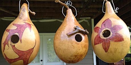 """""""Birdhouse Gourd Workshop"""" tickets"""