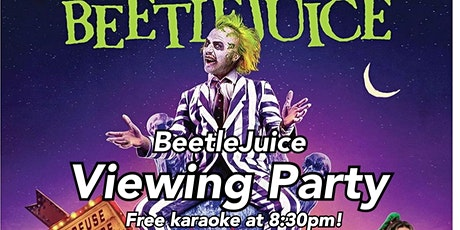 Beetlejuice Viewing Party tickets