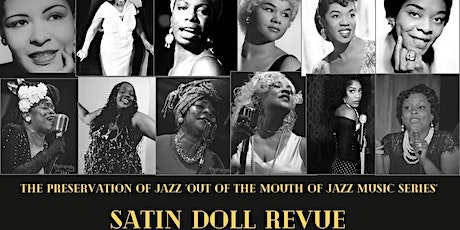 The Satin Doll Revue  at Aretha's Jazz Cafe  in  the Music Hall Nov.11th tickets