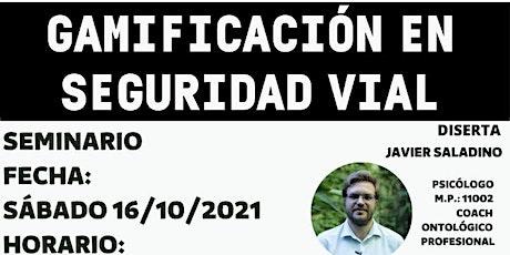 """SEMINARIO Seguridad Vial """"Gamificación en la Seguridad Vial"""" tickets"""