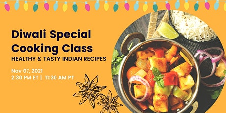 Diwali Indian Cooking Class (Hands-on) tickets