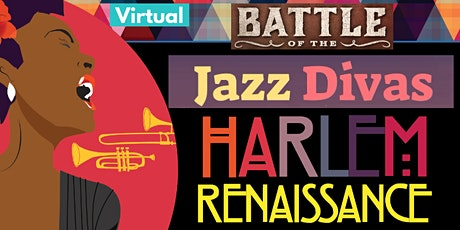 Battle of the JAZZ Divas!  Harlem Renaissance Edition tickets