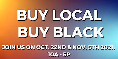 November - Fishtown - Buy Local, Buy Black! Pop Up Shop! tickets