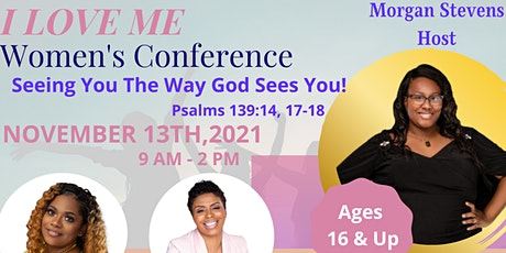 I Love Me Women's Conference tickets