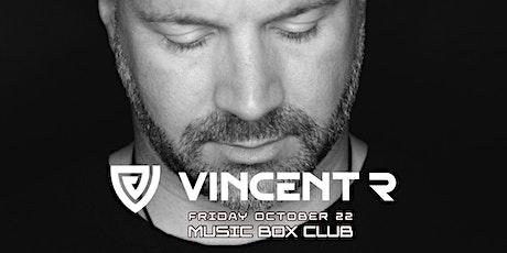 Vincent R @ Music Box Club tickets