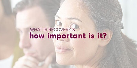 Recovery:  How important is it. What does it have to do with NDIS services? tickets