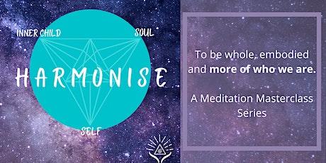 Harmonise Masterclass Series - Inner Child, Soul, Self tickets