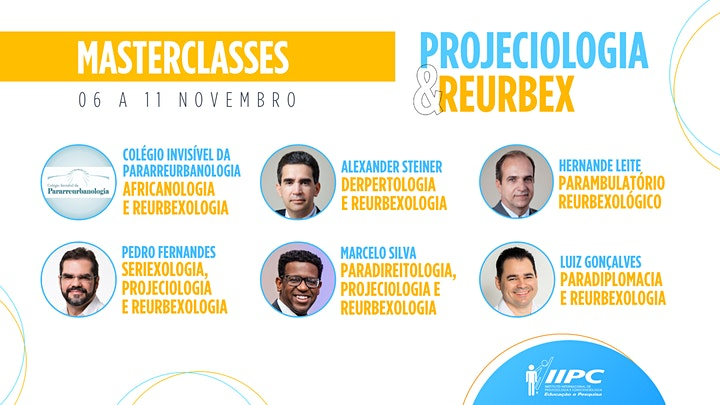 Imagem do evento Masterclasses - Projeciologia e Reurbex