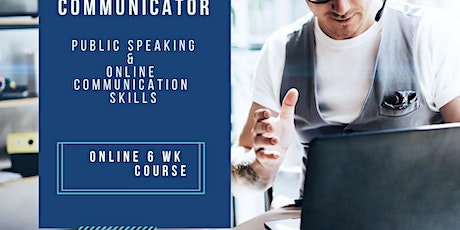 Develop your Public Speaking and Online Communication Skills tickets