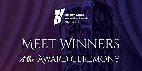 Awards Ceremony - BIM Africa Innovation Awards 2021 tickets