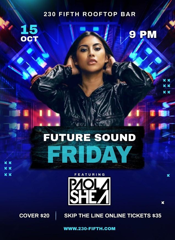 230 Fifth Future Sound Friday: Skip The Line Tickets image
