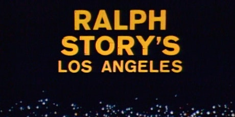 Ralph Story's Los Angeles: On the Move! tickets