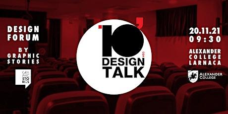 3rd Design Forum - 10' Design Talk tickets