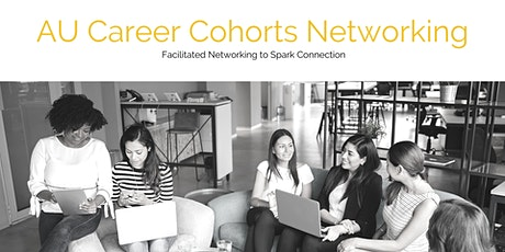 AU Career Cohorts Networking tickets